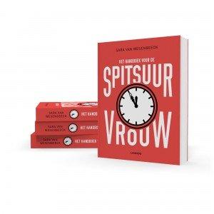 Het handboek voor de spitsuurvrouw - Sara Van Wesenbeeck